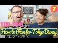Top Tips on How to Plan your Tokyo Disneyland Vacation | KrispySmore
