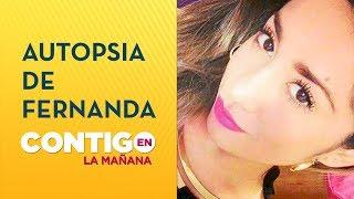 Reveladores resultados: Autopsia de Fernanda Maciel se conocería esta semana - Contigo en La Mañana