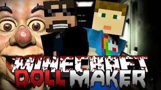 Minecraft   The Haunted Doll Maker Finale   The Making of the Maker!
