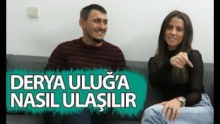 DERYA ULUĞ'A NASIL ULAŞILIR - BEYONCE Feat. Derya Uluğ