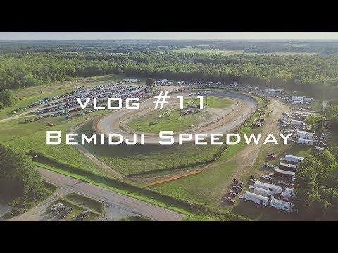 Vlog #11 - Bemidji Speedway (Jeff Reed) - Bemidji, MN