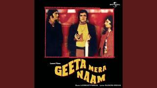 Lahoo Ko Lahoo Pukarega - Part 1 (Geeta Mera Naam / Soundtrack Version)