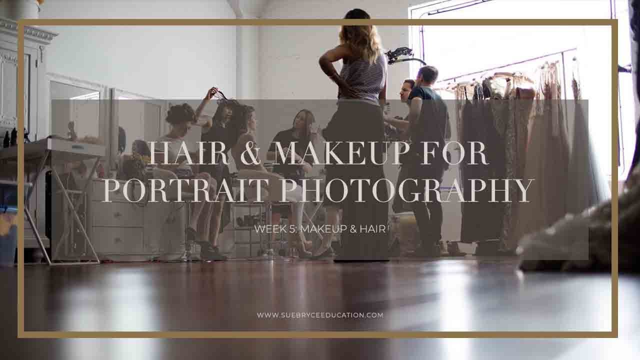 Hair Makeup For Portrait Photography