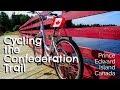 Cycling the Confederation Trail - Prince Edward Island