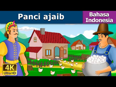 Panci ajaib - Dongeng bahasa Indonesia - Dongeng anak - 4K UHD - Indonesian Fairy Tales