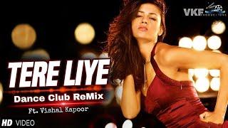 Tere Liye - Dance Club ReMix | Prince | Vivek Oberoi, Aruna Sheilds | Atif Aslam | Shreya Ghoshal