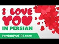 3 Ways to Say I Love You in Persian