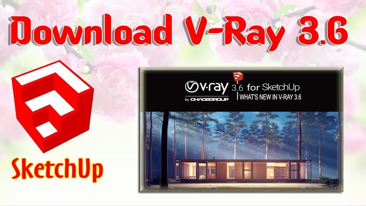 Vray 1 6 For Sketchup 2013 Download With Crack Torrent