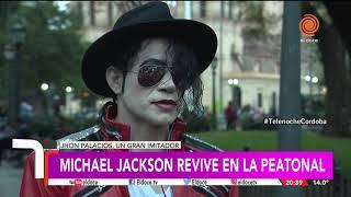El imitador de Michael Jackson: de la peatonal cordobesa a los escenarios