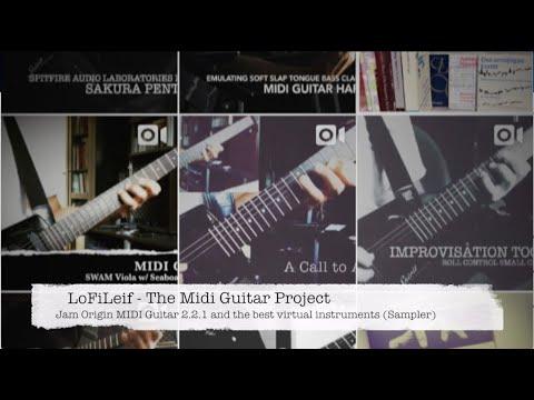 The Midi Guitar Project -Jam Origin MIDI Guitar 2 2 1 and