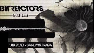 Lana Del Rey - Summertime Sadness (Bit Reactors Bootleg)  [FREE DOWNLOAD]