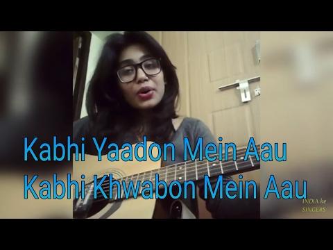 Kabhi Yaadon Mein Aau | monika Raghuwanshi | Bollywood Hindi Cover song