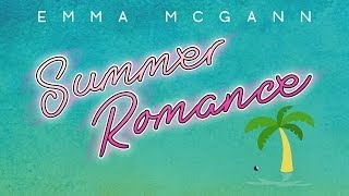 Emma McGann - Summer Romance (Official Lyric Video)