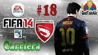 Fifa 14 - PS4 - Gameplay ITA - CARRIERA #18 - Una squadra nel pallone