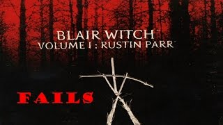 Blair Witch Volume 1: Rustin Parr: Fail Compilation