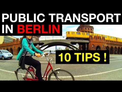 Berlin is Huge : 10 Tips to use the Public Transport !