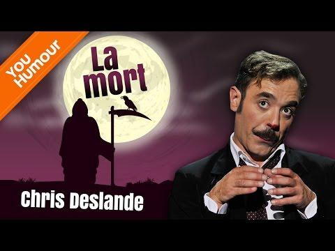 CHRIS DESLANDES - La mort