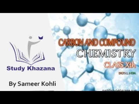 Carbon & Compound-Chemistry by Sameer Kohli | Class X
