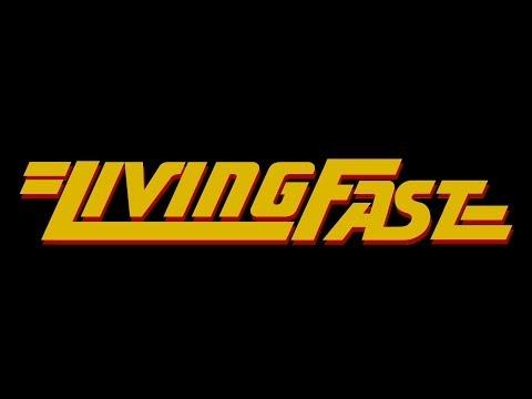 LIVING FAST Episode 1