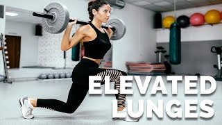 Try THESE Lunges for GREAT Legs! (Elevated Lunge)
