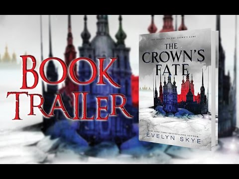 Download The Crown's Fate by Evelyn Skye Book Trailer