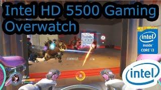 intel hd 5500 gaming overwatch i3 5010u i5 5200u i7 5600u