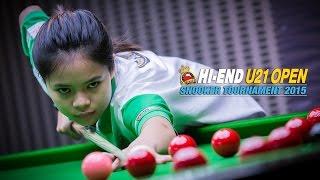 Hi-end U21 Open 2015 - เบรค 65 แต้ม โดย แชมป์โลกหญิง (ใบพัด ศรีราชา)