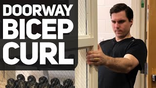 Doorway Bicep Curl | Body Weight Bicep Exercise