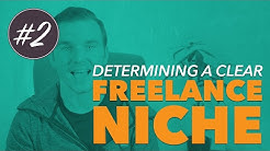 How to choose a FREELANCE NICHE! (Video #2)