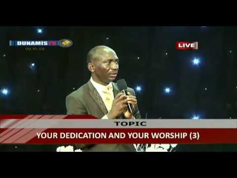 YOUR DEDICATION AND YOUR WORSHIP (2)