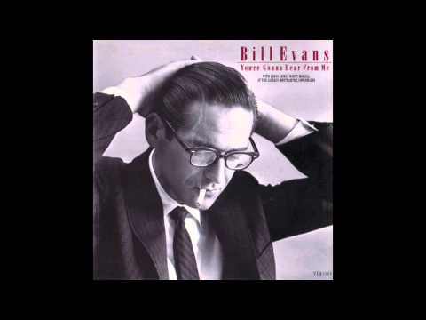 Bill Evans  Youre Gonna Hear From Me 1969 Album
