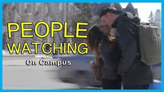 PEOPLE WATCHING ON CAMPUS