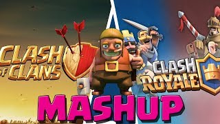 CLASH OF CLANS & CLASH ROYALE MASHUP || Let