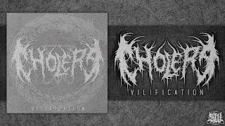 CHOLERA - VILIFICATION [SINGLE] (2016) SW EXCLUSIVE