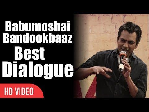 Babumoshai Bandookbaaz Best Dialogue | Nawazuddin Siddiqui | Popcorn Khaye Ho Kya ?