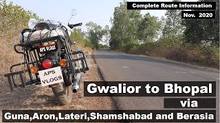 Gwalior,Guna To Bhopal via Aron,Lateri,Shamshabad and Berasia|| Complete route Information[Nov 2020]
