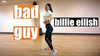 bad guy Billie Eilish Dance Choreography