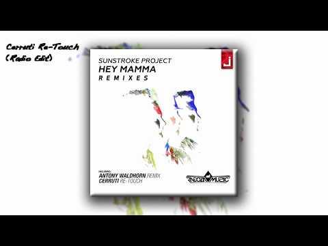 Sunstroke Project - Hey Mamma (Cerruti Re-Touch) (Radio Edit)