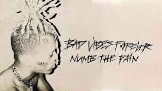 XXXTENTACION - numb the pain (Audio)