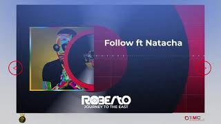 Roberto - FOLLOW (Official Audio) ft. Natacha