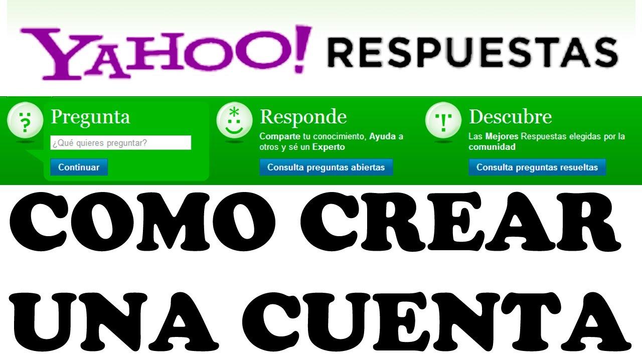Como Crear una Cuenta en Yahoo Respuestas en 2 Minutos - YouTube