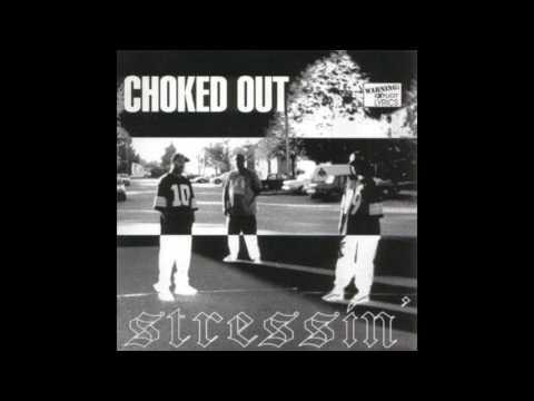 Choked Out - Watchin Me 1997 (Pittsburgh,PA)