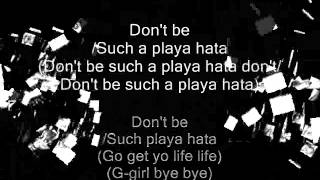 Eff All You Playa Hatas w. Lyrics