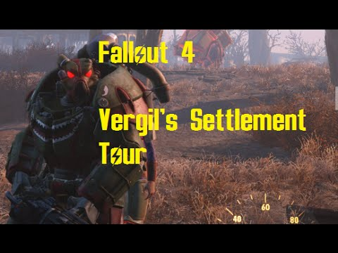 Lets Play: Fallout 4: Vergil's Settlement Tour