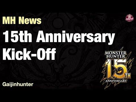 Monster Hunter: 15th Anniversary Kick-off thumbnail