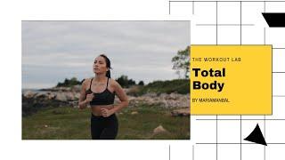TOTAL BODY 3.0: TONIFICA TU CUERPO | ENTRENANDO PARA LA VIDA | THE WORKOUT LAB