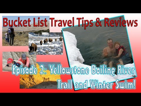 Yellowstone Boiling River Trail and Winter Swim!