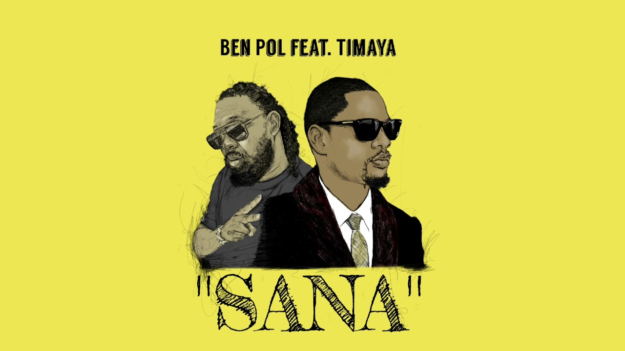 Ben Pol - Sana (Audio) ft. Timaya
