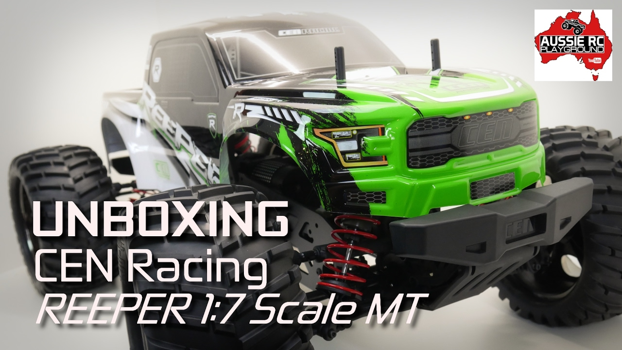 Unboxing Cen Racing Reeper 1 7 Scale Mt Youtube