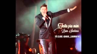 Feita pra mim - Luan Santana (áudio)